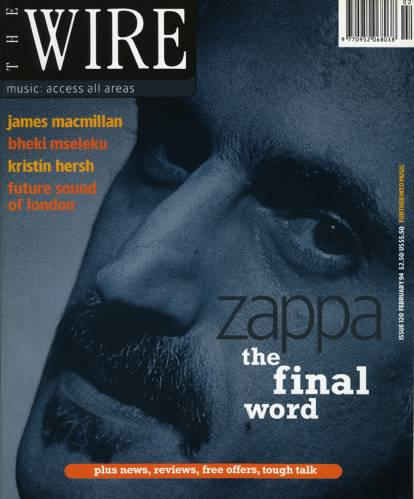 THE WIRE (UK) FEBRUARY 1994 Issue 120 page 01